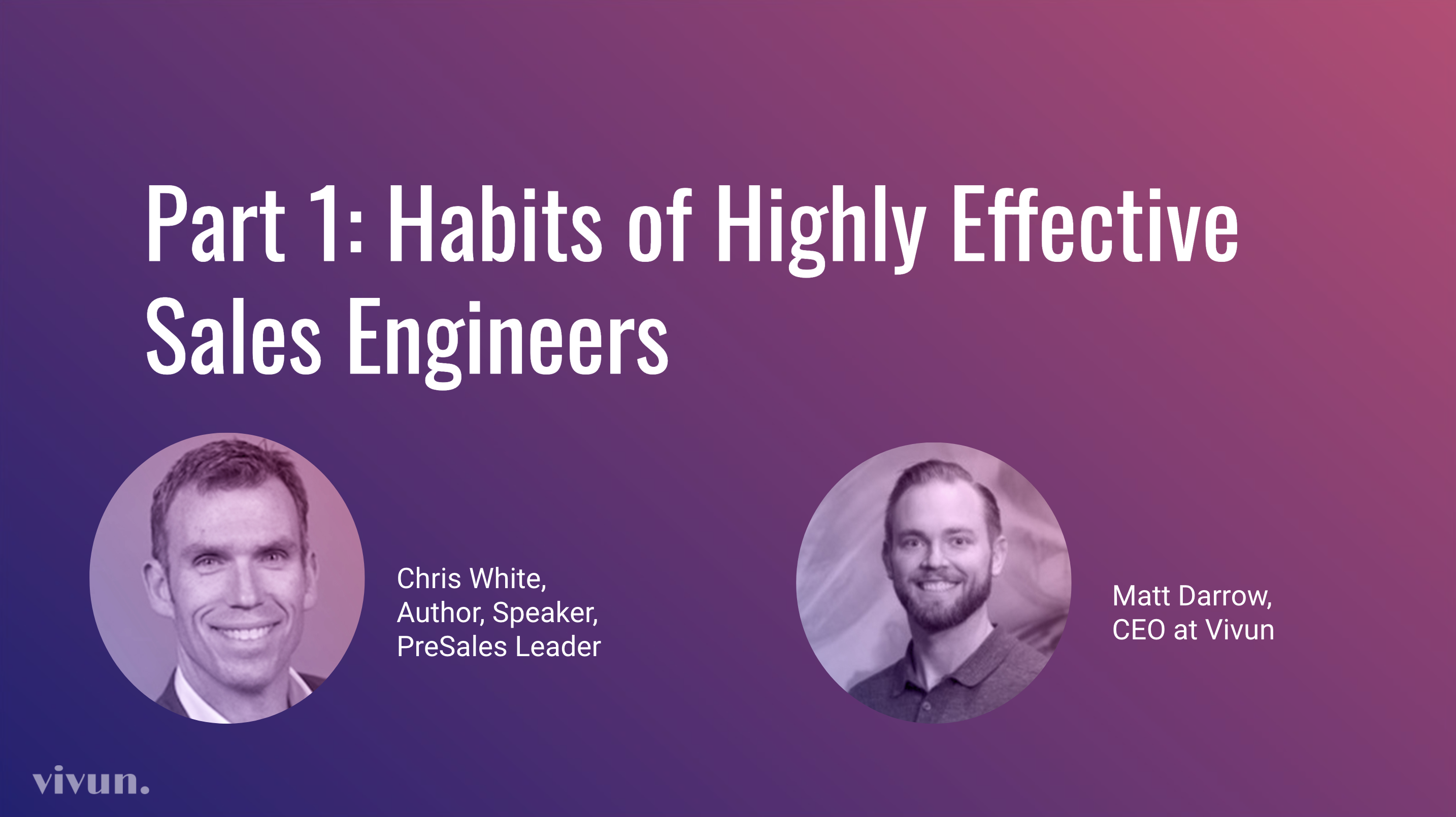Partner, Probe, and Prepare –Habits of Highly Effective Sales Engineers (Part 1)