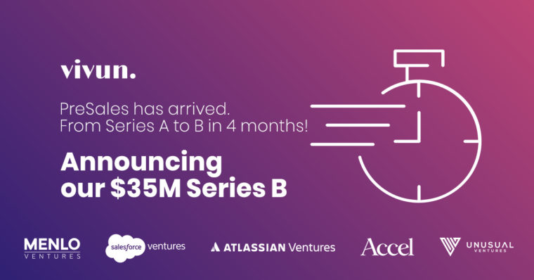 Vivun Announces Series B Led by Menlo Ventures, with strategic investment from Salesforce and Atlassian