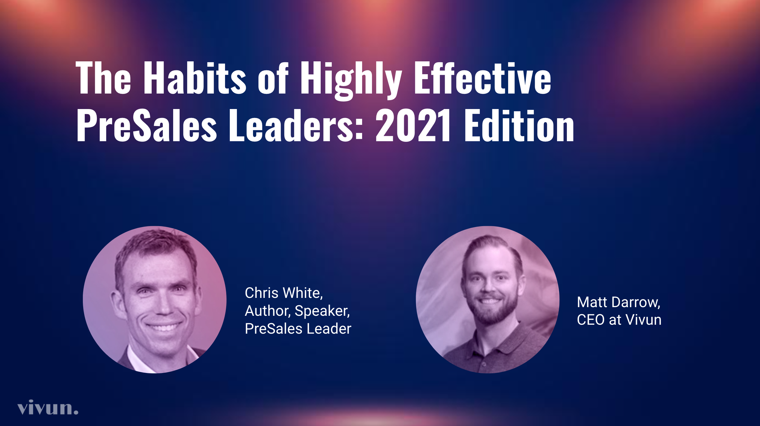 Practice, Perform, and Perfect –Habits of Highly Effective Sales Engineers & Leaders (Part 2)